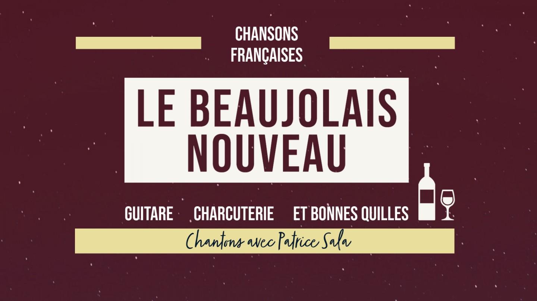 Le Beaujolais nouveau en chansons